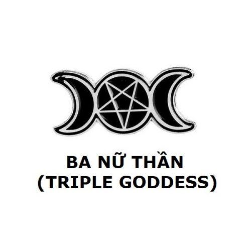 Huy hiệu Triple Goddess